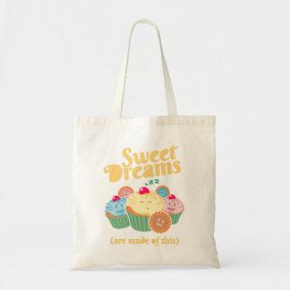 Tote Bag Des rêves doux sont faits de… petits gâteaux et