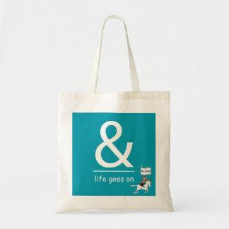 Tote Bag Et la vie continue