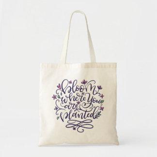 Tote Bag Fleurissez où vous sont plantés, main marquée avec