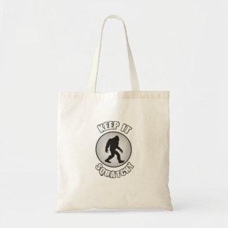 Tote Bag Gardez-le Squatchy Bigfoot Sasquatch drôle