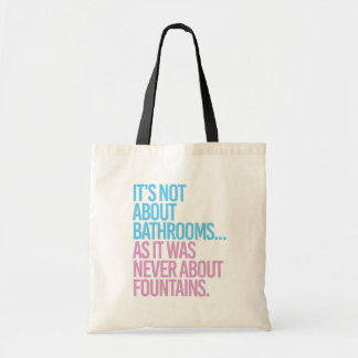 Tote Bag Il n'est pas au sujet des salles de bains comme il