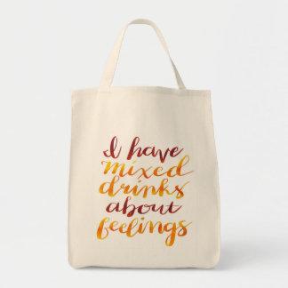 Tote Bag J'ai des cocktails au sujet des sentiments