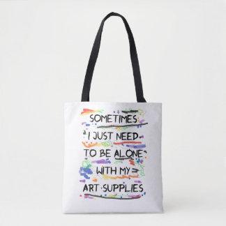 Tote Bag Je dois juste être seul avec mes