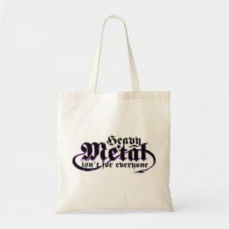 Tote Bag Le métal lourd n'est pas pour chacun. (Texte noir)
