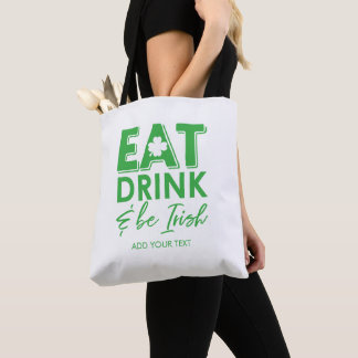 Tote Bag Mangez, boisson et soyez le jour de St Patrick