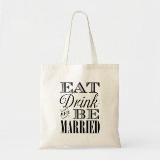 Tote Bag Mangez la boisson et soyez marié en épousant