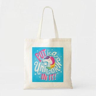 Tote Bag Mettez une licorne dans elle ! fourre-tout