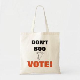 Tote Bag Ne huez pas le vote ! - 1 budget Fourre-tout