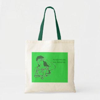 Tote Bag Néanmoins, elle a persisté fourre-tout (vert)