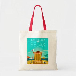 Tote Bag Refroidissez juste et détendez