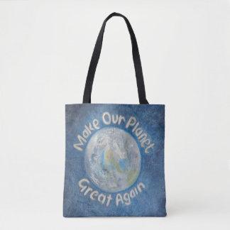 Tote Bag Rendez notre planète grande encore : Arrêtez le