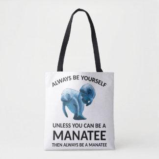 Tote Bag Soyez toujours vous-même à moins que vous puissiez