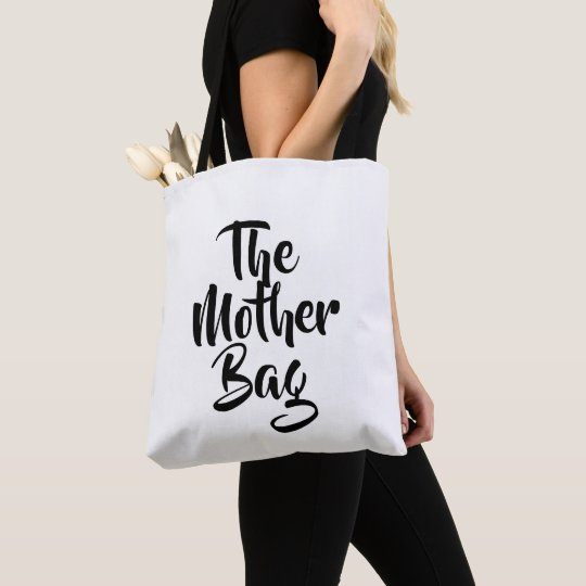 Tote Bag The Mother Bag