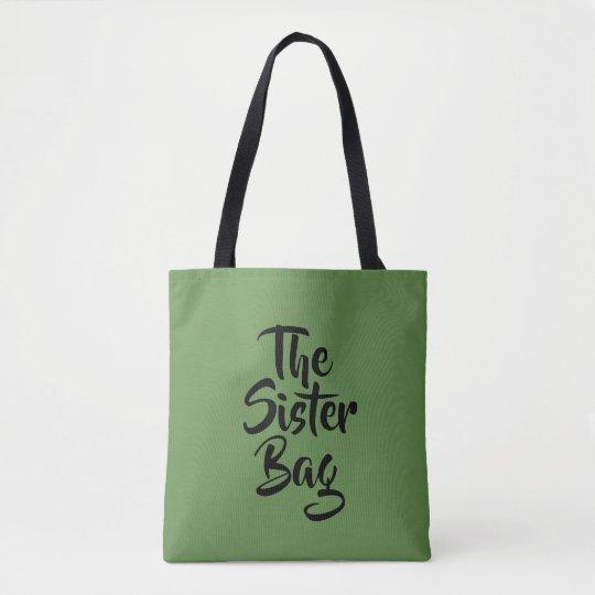 Tote Bag The Sister Bag.