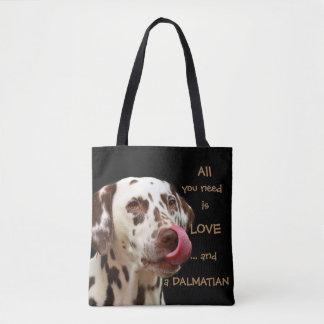 Tote Bag Tout que vous avez besoin est amour… et un Dalmate