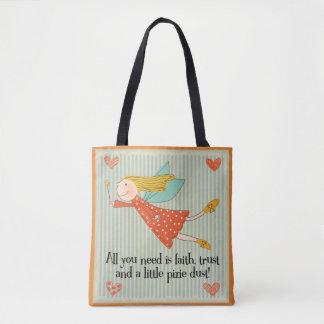 Tote Bag Tout que vous avez besoin est foi