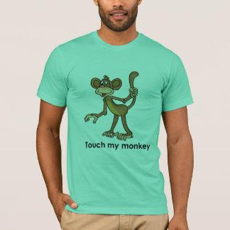 TOUCHEZ MON T-shirt de SINGE
