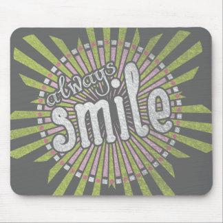 Toujours sourire tapis de souris