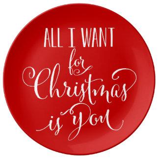 Tout que je veux pour Noël est vous Assiettes En Porcelaine
