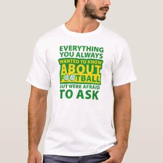 Tout que vous avez toujours voulu savoir t-shirt