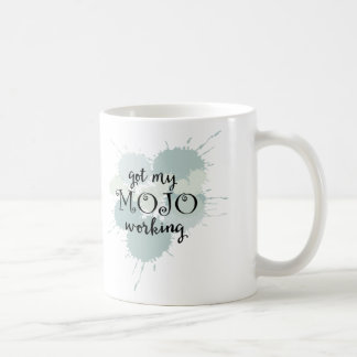 Travail de Mojo de motivation Mug