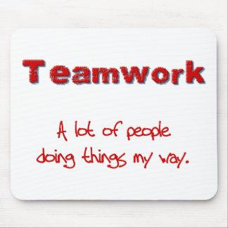 Travail d'équipe ! Chacun faisant des choses MA ma Tapis De Souris