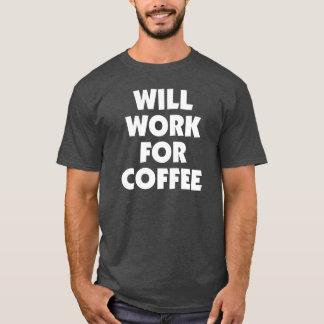 Travaillera pour le T-shirt Tumblr de café