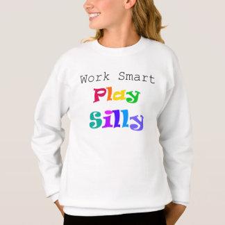 Travaillez Smart, sweatshirt idiot de jeu par