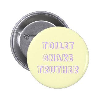 truther de serpent de toilette badge rond 5 cm