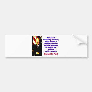 Un compte honnête - Gerald Ford Autocollant De Voiture