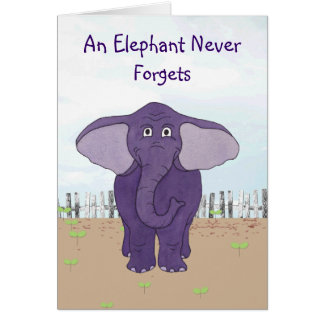 Un éléphant n'oublie jamais - la carte d'anniversa
