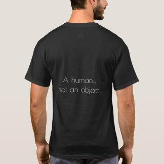 Un humain… pas un objet t-shirt