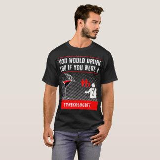 un T-shirt de gynécologue
