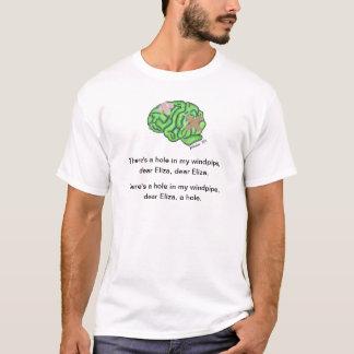 """""""Un trou T-shirt dans ma trachée-artère"""""""