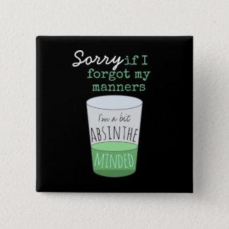 Une absinthe de peu occupée badge carré 5 cm