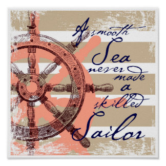 Une mer lisse n'a jamais fait un marin qualifié poster