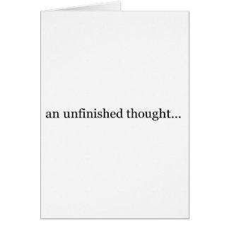 une pensée non finie carte de vœux