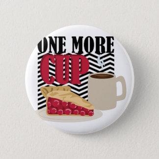 Une plus de tasse badge rond 5 cm