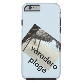 varadero plage coque tough iPhone 6