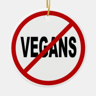 Végétaliens de la haine Vegans/No permis la Ornement Rond En Céramique