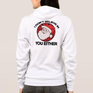 Veste À Capuche Père Noël ne croit pas en vous non plus