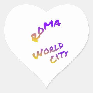 Ville du monde de Roma, art coloré des textes Sticker Cœur