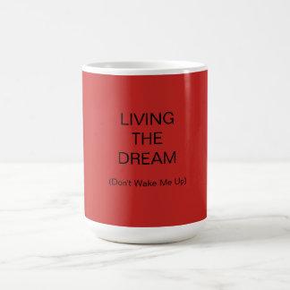 Vivant le rêve - (ne me réveillez pas) - tasse