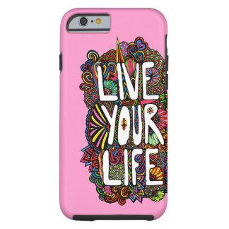 Vivent votre vie - couleur coque iPhone 6 tough