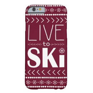 Vivez pour skier cas de téléphone - rouge coque iPhone 6 barely there
