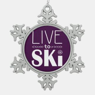 Vivez pour skier ornement de flocon de neige -