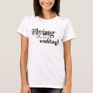 Voler dedans pour un mariage t-shirt