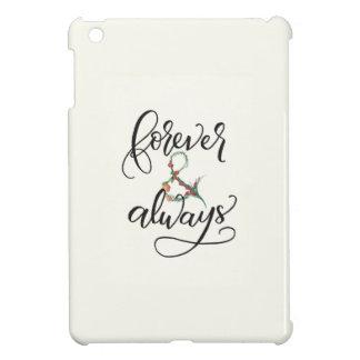 Voor altijd en altijd iPad MiniHoesje iPad Mini Cover