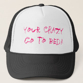 Vos FOUS vont au lit ! Casquette