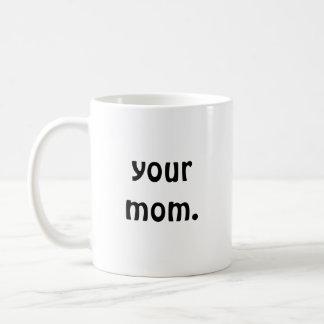 Votre maman mug